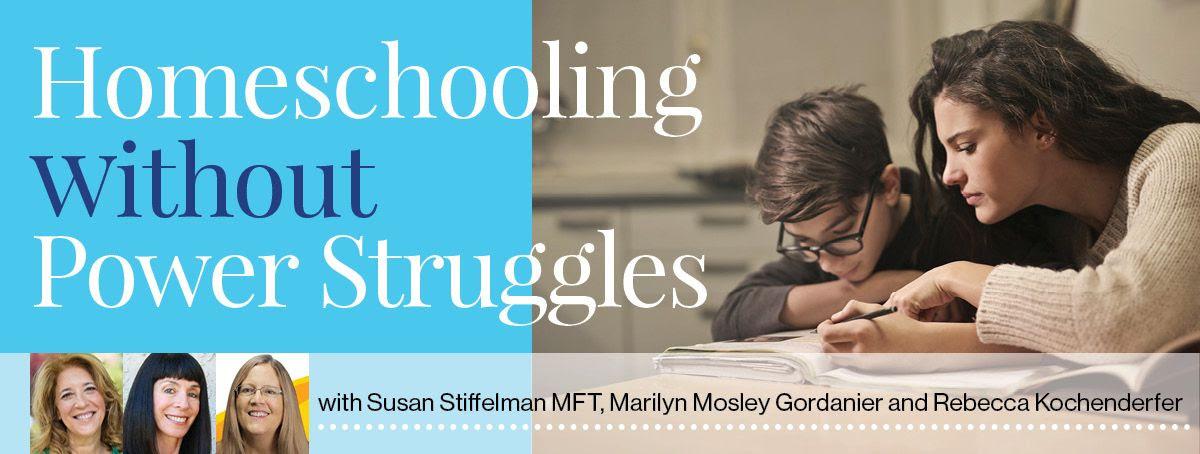 Homeschooling struggles - Susan Stiffelman